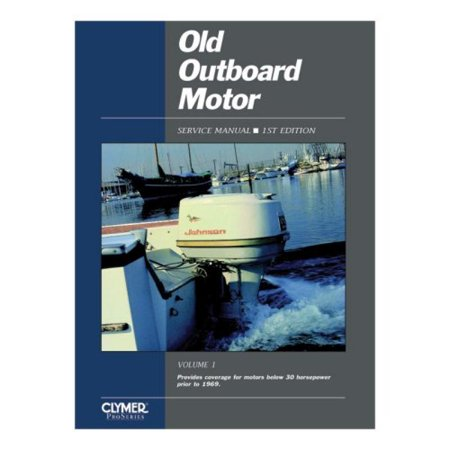 (Clymer Old Outboard Motor Service Manual Vol. 1 Prior to 1969)