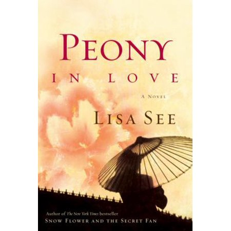 Peony In Love  A Novel