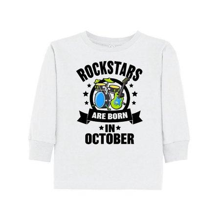 Rockstars are Born in October Birthday Toddler Long Sleeve - Birthday Rockstar