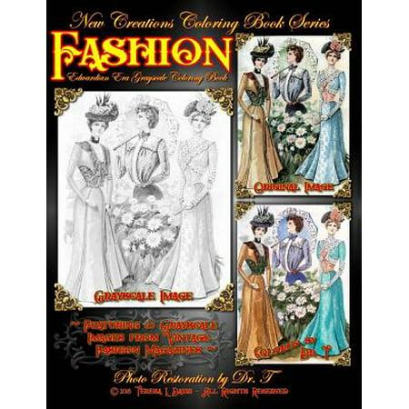 New Creations Coloring Book Series : Fashion - Edwardian (Edwardian Era)