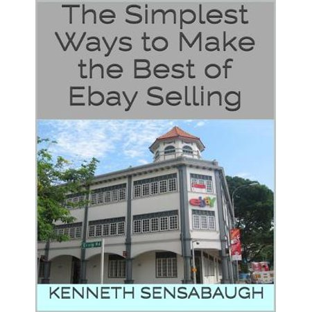 The Simplest Ways to Make the Best of Ebay Selling -
