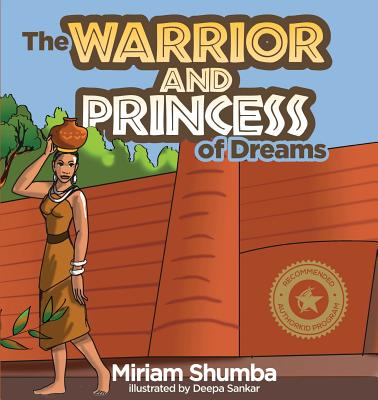 The Warrior and Princess of Dreams (Paperback)