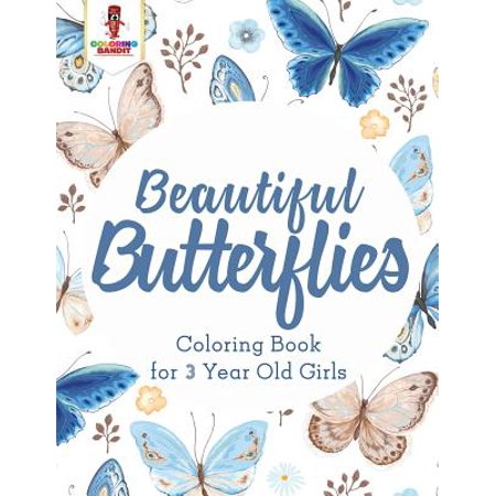 Beautiful Butterflies Coloring Book For 3 Year Old Girls