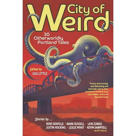 City of Weird : 30 Otherworldly Portland - Party City Portland Me