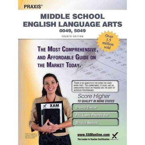 Praxis Middle School English Language Arts 0049, 0059: Teacher Certification Exam