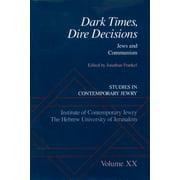Dark Times, Dire Decisions - eBook