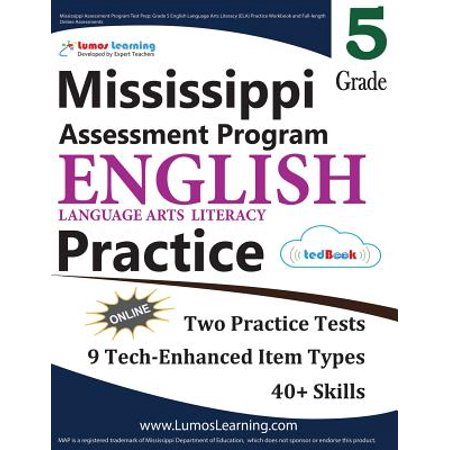 Mississippi Assessment Program Test Prep : Grade 5 English Language Arts  Literacy (Ela) Practice Workbook and Full-Length Online Assessments: Map