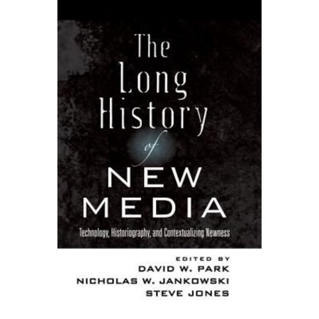 The Long History Of New Media  Technology  Historiography  And Contextualizing Newness  Digital Formations   Paperback