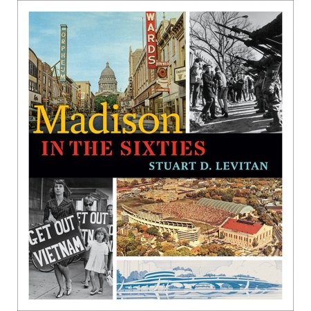 Madison in the Sixties - Women In The Sixties