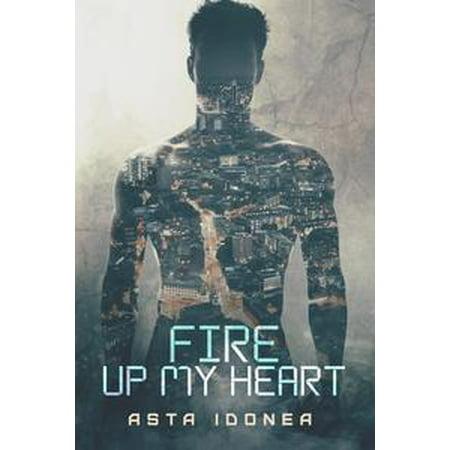 Fire Up My Heart - eBook ()