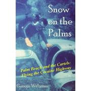Snow on the Palms (Paperback)