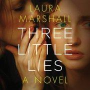 Three Little Lies - Audiobook
