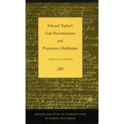 Edward Taylor's Gods Determinations and Preparatory Meditations - eBook