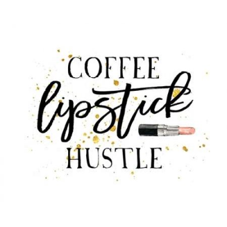 Coffee Lipstick Hustle Stretched Canvas - Amy Cummings (8 x 10) 10 Stretched Canvas