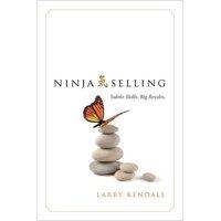 Ninja Selling : Subtle Skills. Big Results.