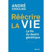 Réécrire la vie - eBook
