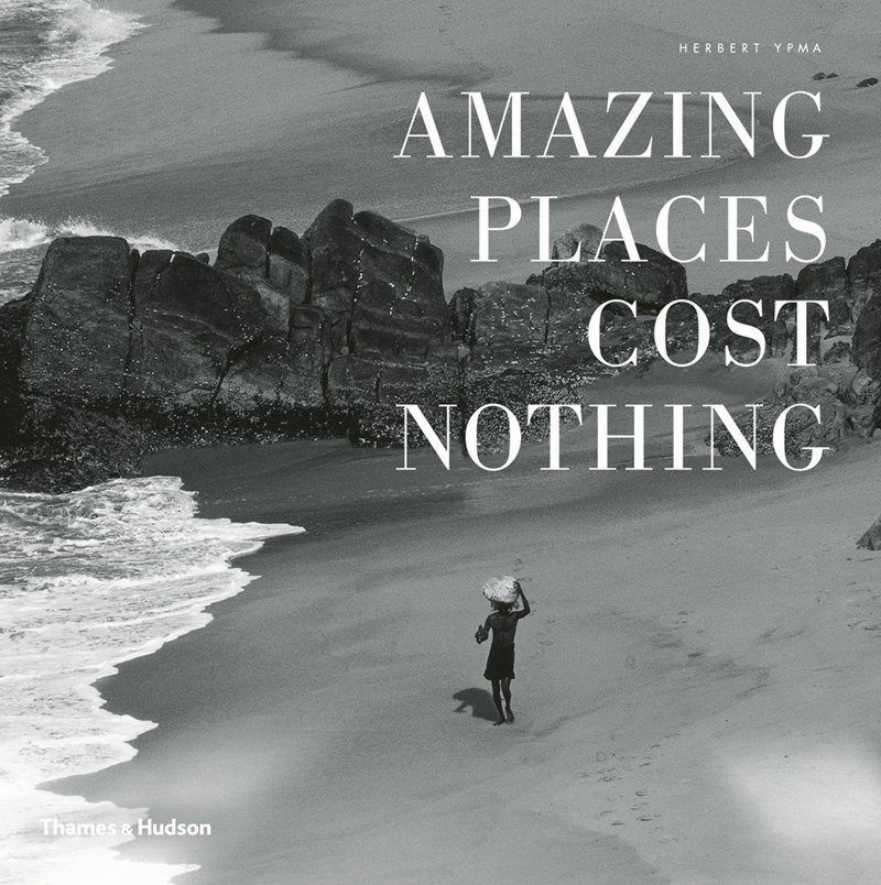 Amazing Places Cost Nothing : The New Golden Age of Authentic Travel