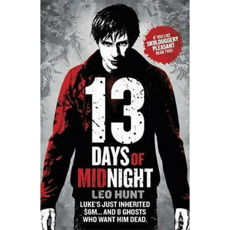 Thirteen Days of Midnight - The 13 Days Of Halloween Book