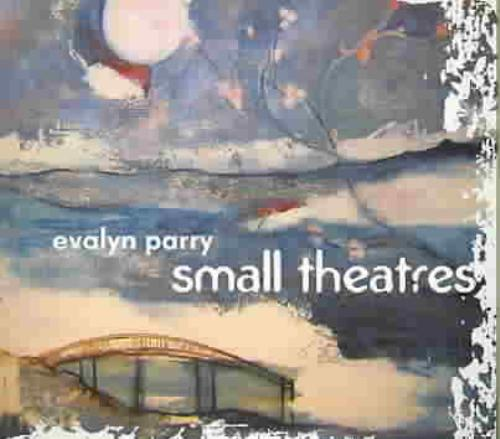 Evalyn Parry Small Theatres * CD - image 1 de 1