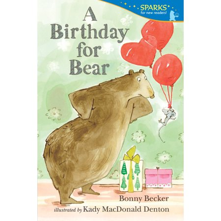 A Birthday for Bear : Candlewick Sparks - Bear Birthday