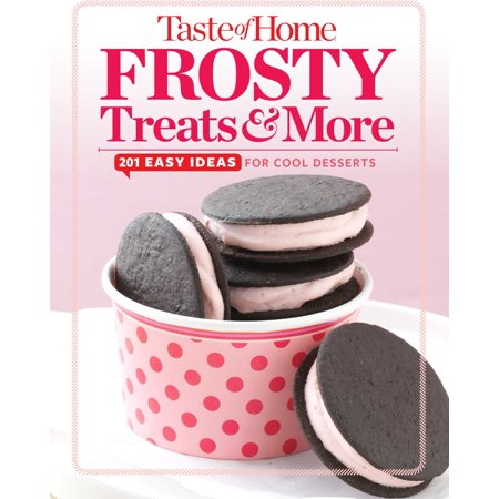 Taste of Home Frosty Treats & More : 201 Easy Ideas for Cool Desserts](Cute Easy Halloween Treat Ideas)