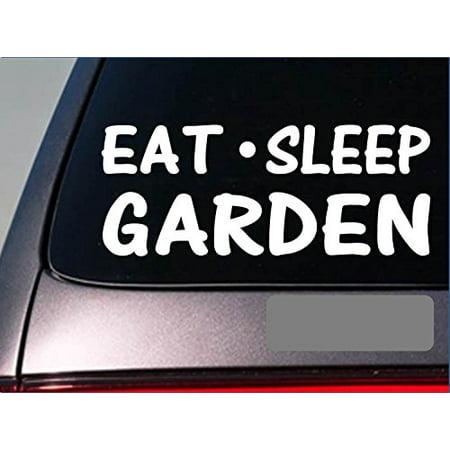 Eat Sleep Garden Sticker *G890* 8