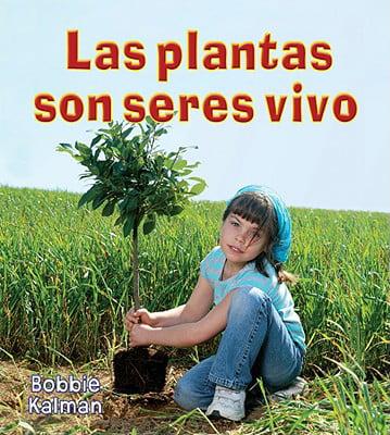 Introduccion a Los Seres Vivos (Paperback): Las Plantas Son Seres Vivos (Paperback)