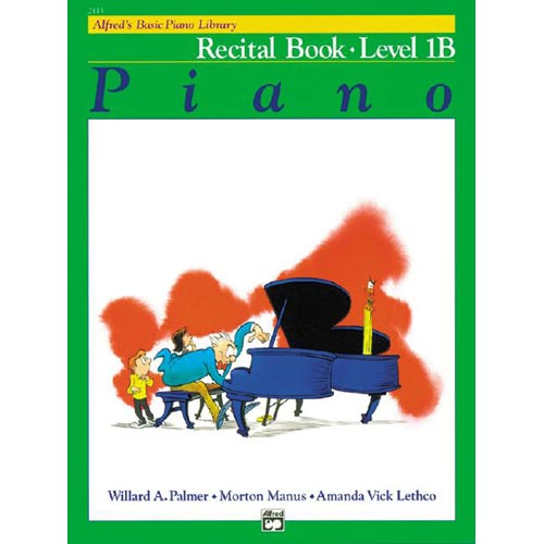 Alfred's Basic Piano Library: Recital Book Level 1B