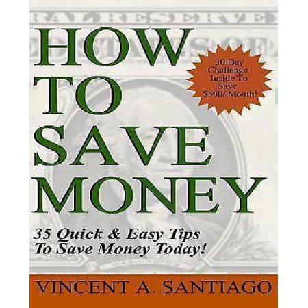 35 Ways To Save Money  35 Quick And Easy Money Saving Tips To Give You A Larger Bank Account   Freedom To Buy What You Truly Desire