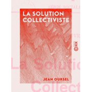 La Solution collectiviste - eBook