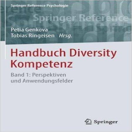 Handbuch Diversity Kompetenz  Band 1  Perspektiven Und Anwendungsfelder