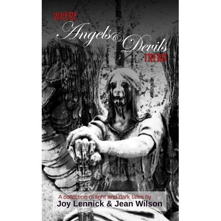 Where Angels and Devils Tread - eBook