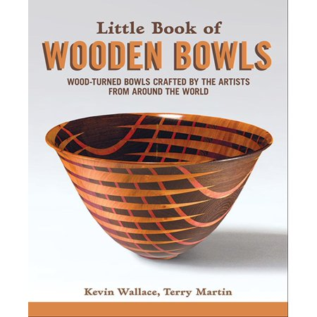 Little Book of Wooden Bowls: Wood-Turned Bowls Crafted by Master Artists from Around the World (Paperback)