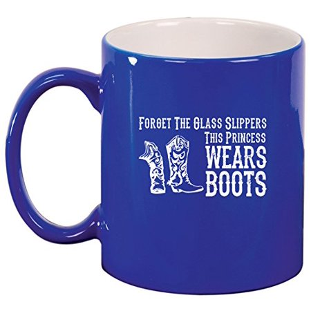 Ceramic Coffee Tea Mug Cowgirl This Princess Wears Boots (Blue) - Cowgirl Ideas To Wear