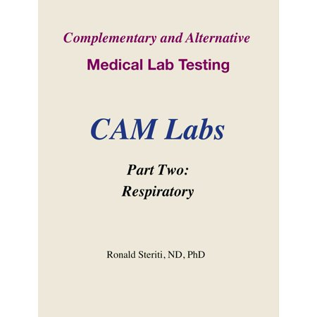 Complementary and Alternative Medical Lab Testing Part 2: Respiratory -