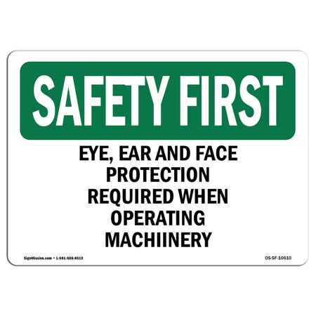 OSHA SAFETY FIRST Sign - Eye, Hearing And Foot Protection Required | Choose from: Aluminum, Rigid Plastic or Vinyl Label Decal | Protect Your Business, Work Site, Warehouse |  Made - Safety First Foot Protection