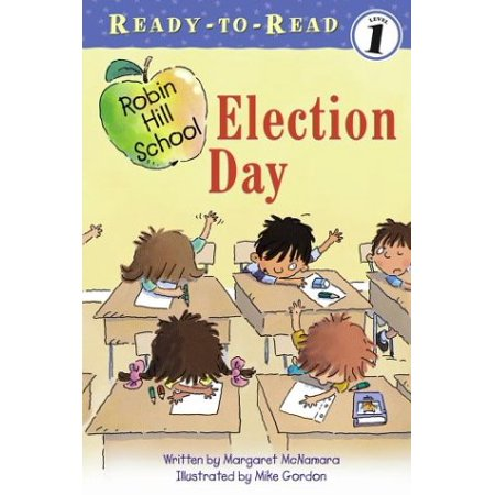 Election Day (Part of Robin Hill School) By Margaret McNamara - image 1 of 1