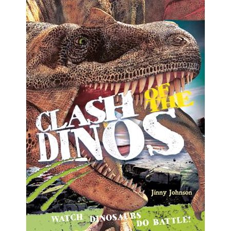 Clash of the Dinos : Watch Dinosaurs Do Battle!
