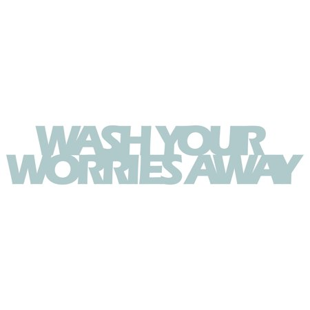 Wash Your Worries Away Laundry Room Quote Cutout Wall