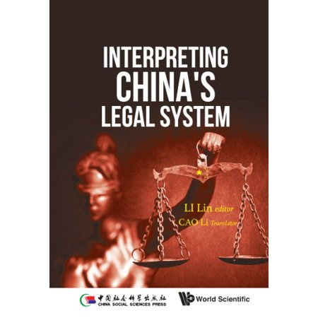 (Interpreting China's Legal System)
