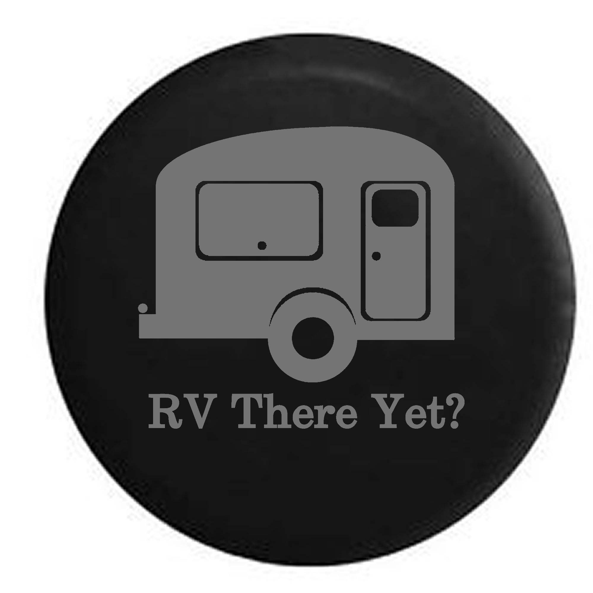 RV There Yet? TravelCamper Trailer Spare Tire Cover Vinyl Black 27.5 in