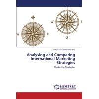Analysing and Comparing International Marketing Strategies
