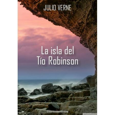 La Isla del Tio Robinson - eBook (Del Tin)