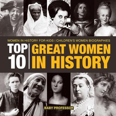 Top 10 Great Women in History Women in History for Kids Children's Women Biographies