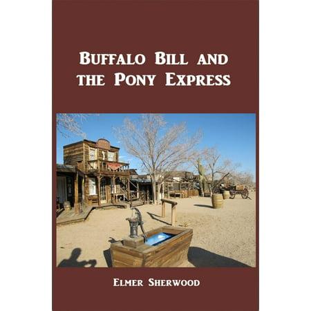 Buffalo Bill and the Pony Express - eBook