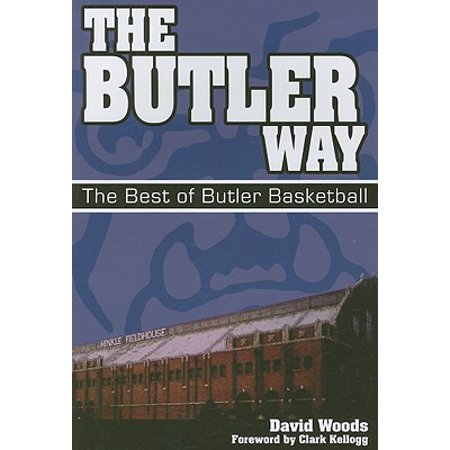 The Butler Way : The Best of Butler Basketball (Best Way To Manscape Balls)