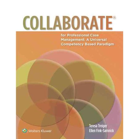 Special Offer Collaborate for Professional Case Management: A Universal Competency-Based Paradigm Before Special Offer Ends