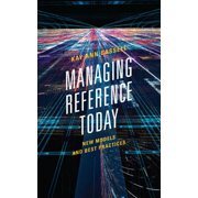 Managing Reference Today : New Models and Best Practices