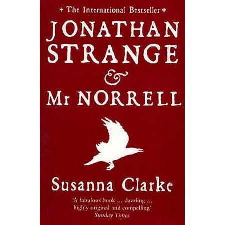 Jonathan Strange & MR Norrell (Jonathan Strange & Mr Norrell By Susanna Clarke)