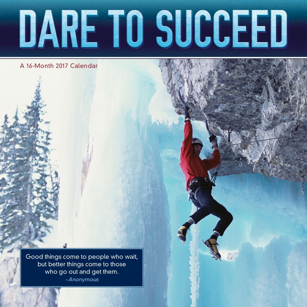 Dare to Succeed Wall Calendar
